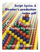 God's Property Production Script and Notes