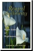 Royal Authority: The Right Side of Righteousness